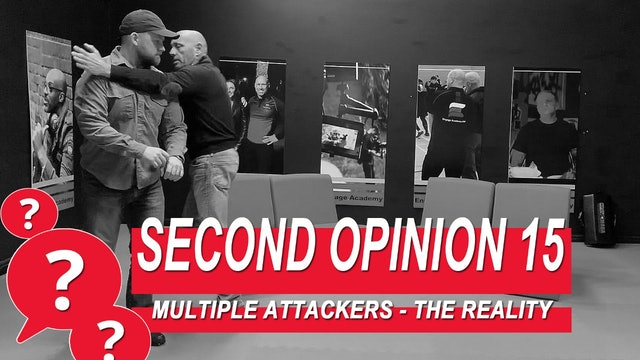 Second Opinion 15 - Multiple Attackers, The Reality