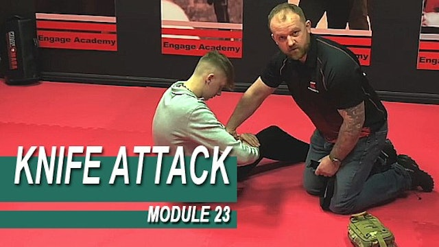 Knife Attack - Module 23 - Catastrophic Knife Wound