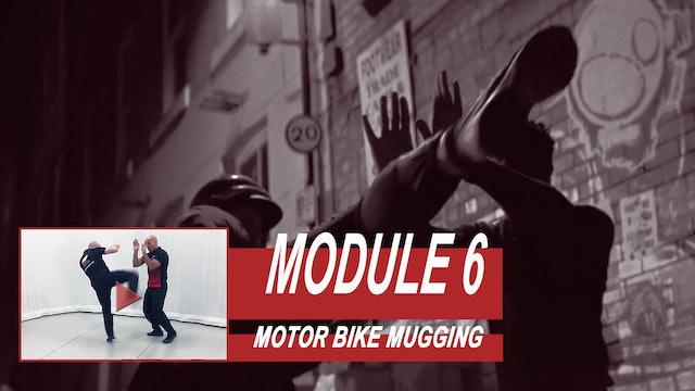 Training Module 6 - Motor Bike Mugging
