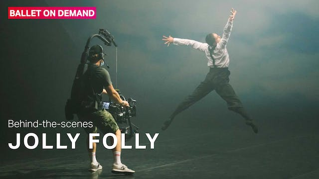Behind the Scenes: Jolly Folly