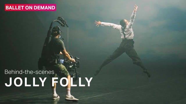 Behind the Scenes: Jolly Folly