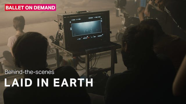 Behind the Scenes: Laid In Earth