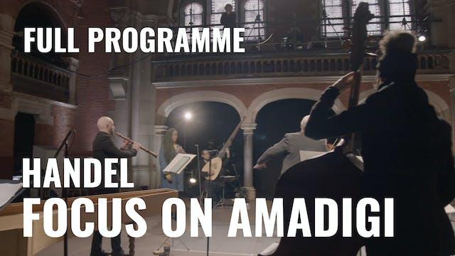 Handel: Amadigi - Full Programme