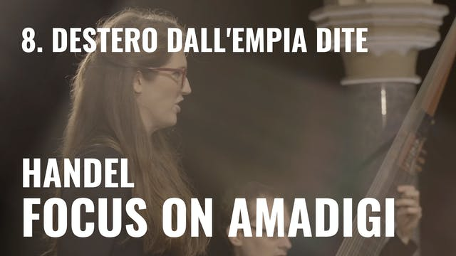 Handel: Amadigi - 8. Destero dall'emp...