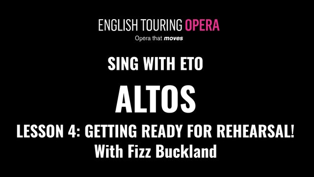 Alto Lesson 4 - Before the first rehearsal