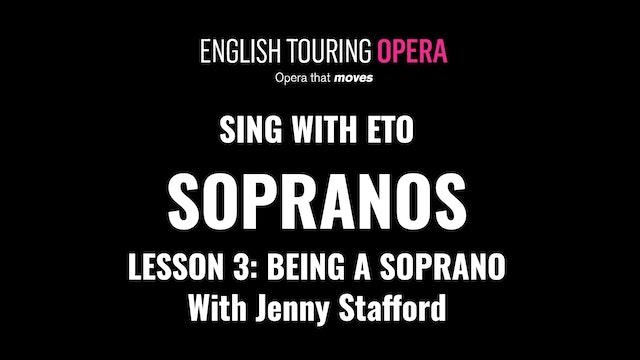 Soprano Lesson 3 - Being a soprano