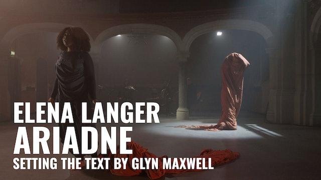 Elena Langer: Ariadne (setting the text by Glyn Maxwell)