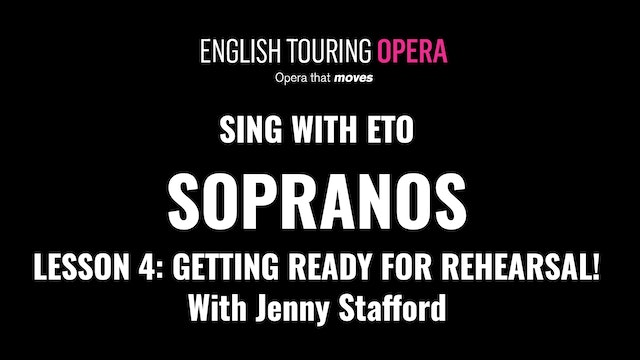Soprano Lesson 4 - Before the first rehearsal