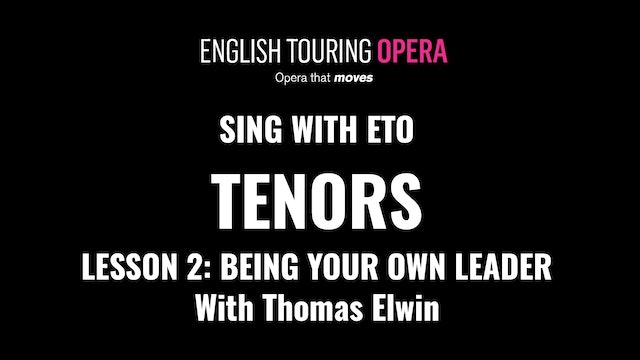 Tenor Lesson 2 - Being your own leader