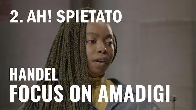 Handel: Amadigi - 2. Ah! Spietato