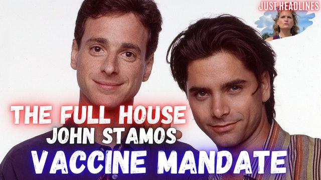 The Full House John Stamos Vaccine Mandate
