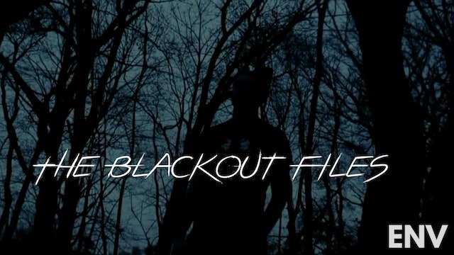 The Blackout Files