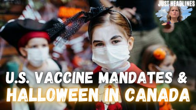 U.S. Vaccine Mandates & Halloween In ...