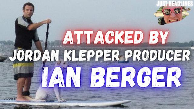 Attacked By Jordan Klepper Producer Ian Berger