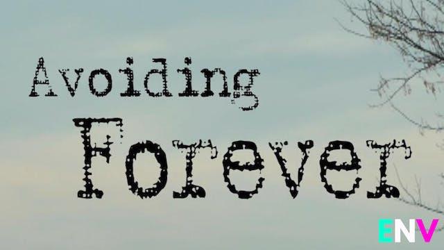 Avoiding Forever