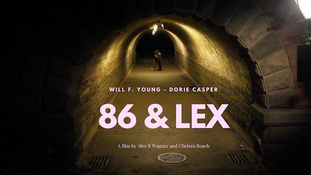 86 & Lex