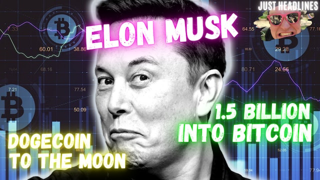 Elon Musk Invests $1.5B In Bitcoin And Hypes DOGECOIN