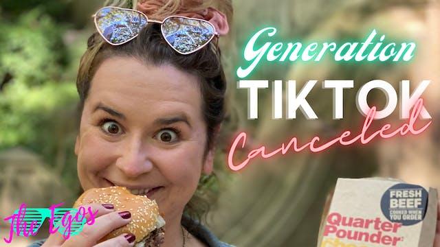 Generation Tik Tok, Canceled