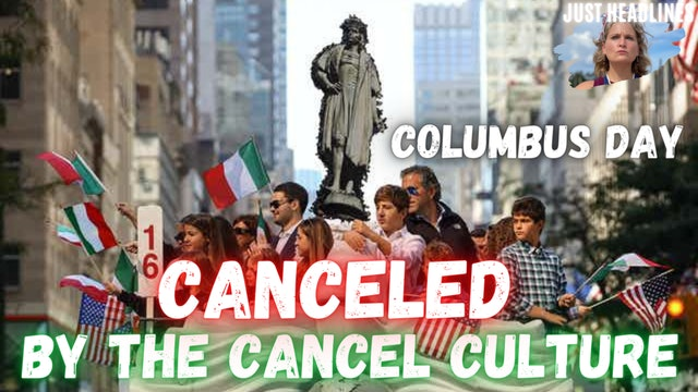 Columbus Day Canceled By The Cancel Culture