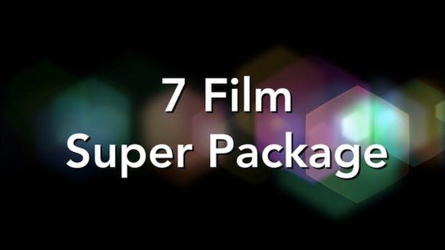 7 Film Super-Package!