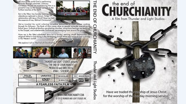 The End of Churchianity - DOUBLE FILM PACKAGE