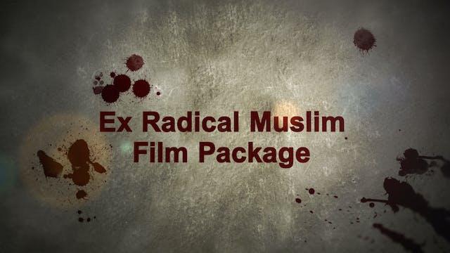 Ex Radical Muslim Package - 2 FILMS