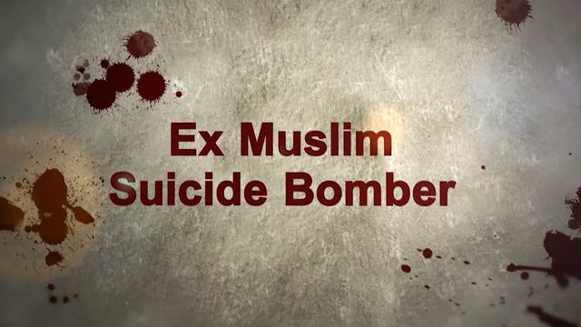 ESCAPE FROM HELL - Ex Muslim Suicide Bomber