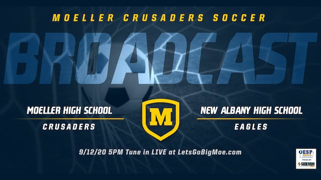 Moeller Soccer vs. New Albany Eagles