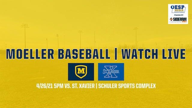 Moeller Varsity Baseball vs. St. Xavi...
