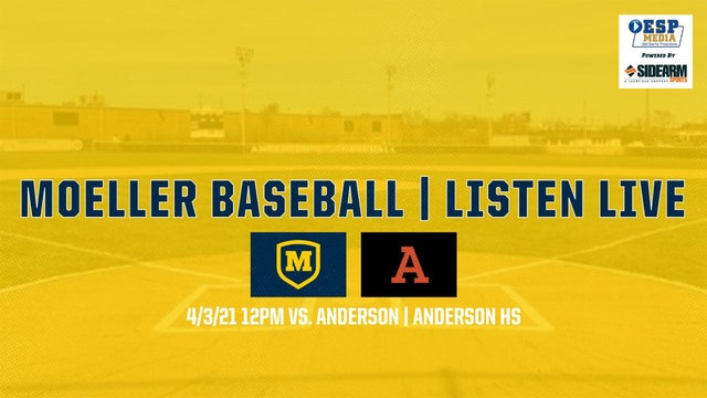 Audio Only: Moeller Varsity Baseball vs. Anderson Redskins