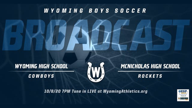 Wyoming Boys Soccer vs. McNicholas Rockets