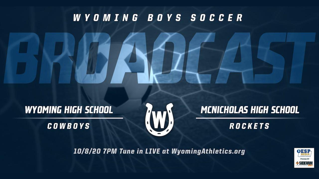 Wyoming Boys Soccer vs. McNicholas Rockets