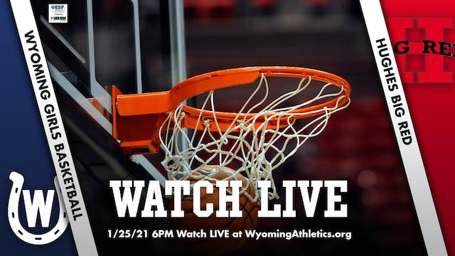 Wyoming Girls Basketball vs. Hughes B...
