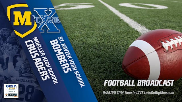 Moeller Football vs. St. Xavier Bombers