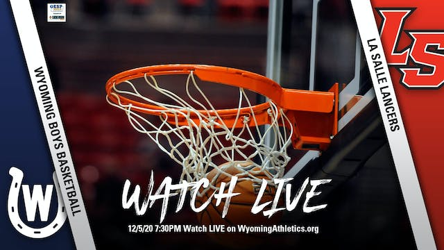 Wyoming Boys Basketball vs. La Salle