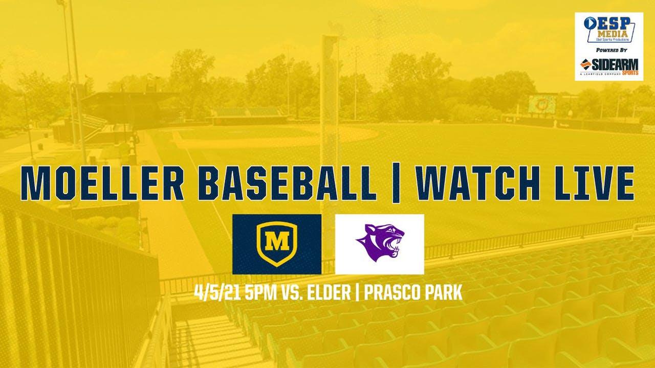 Moeller Varsity Baseball vs. Elder Panthers