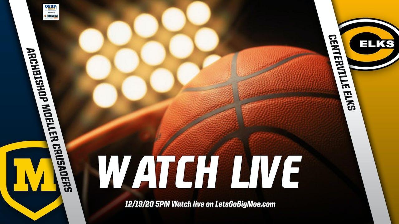 Moeller Basketball vs. Centerville Elks