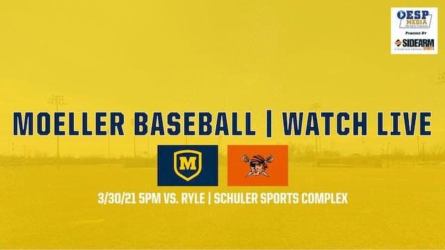 Moeller Varsity Baseball vs. Ryle Rai...