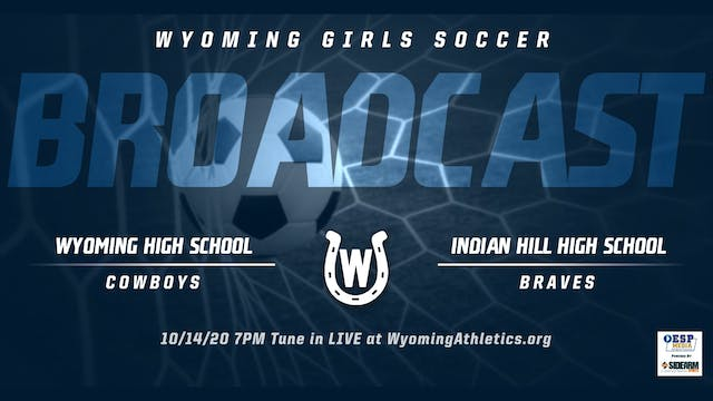 Wyoming Girls Soccer vs. Indian Hill Braves