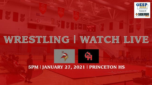 Princeton Wrestling vs. Oak Hills Highlanders