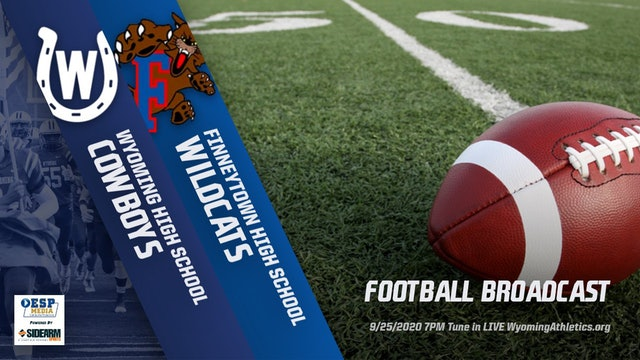 Wyoming Football vs. Finneytown Wildcats