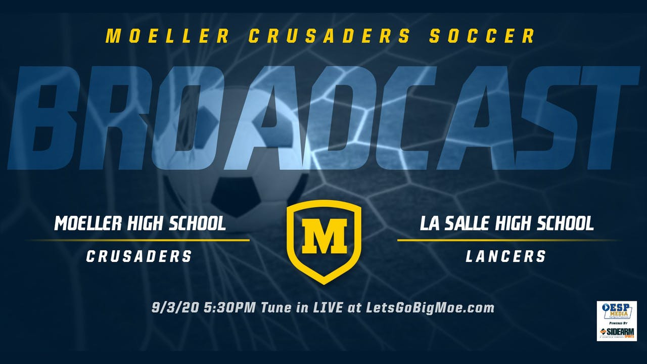 Moeller Soccer vs. La Salle Lancers