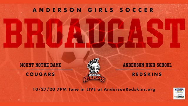 AUDIO ONLY: Anderson Girls Soccer vs. Mt. Notre Dame Cougars Playoffs