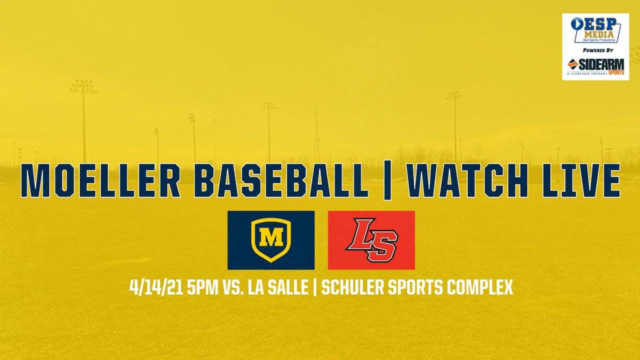 Moeller Varsity Baseball vs. La Salle Lancers