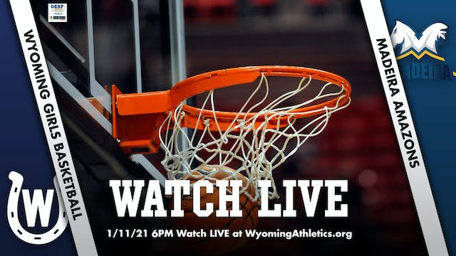 Wyoming Girls Basketball vs. Madeira