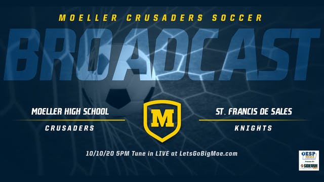 Moeller Soccer vs. St. Francis de Sal...