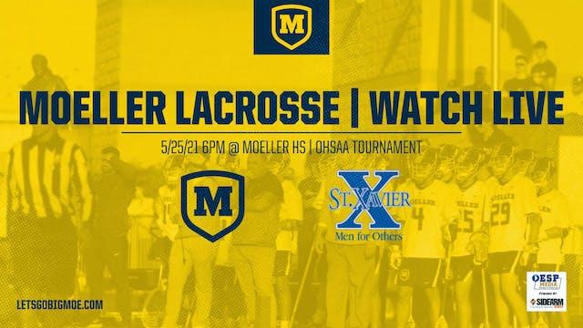 Moeller Lacrosse vs. St. Xavier Bombe...