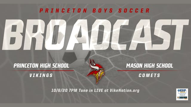 Princeton Boys Soccer vs. Mason Comets
