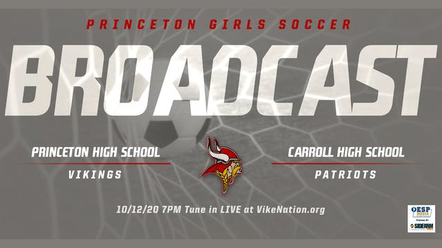 Princeton Girls Soccer vs. Carroll Pa...