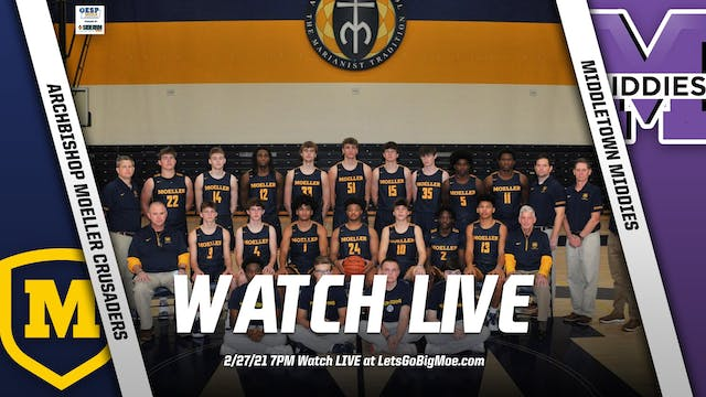 Moeller Varsity Basketball vs. Middle...